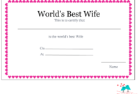 Free Printable World's Best Wife Certificates with regard to Love Certificate Templates