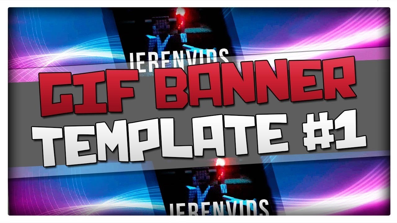 Gif Banner Template #1 (Minecraft Style Animated Banner For Photoshop Cs6  Download) Intended For Animated Banner Template