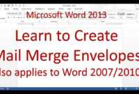 Microsoft Word Mail Merge Envelope (Word 2013/2016) within Word 2013 Envelope Template