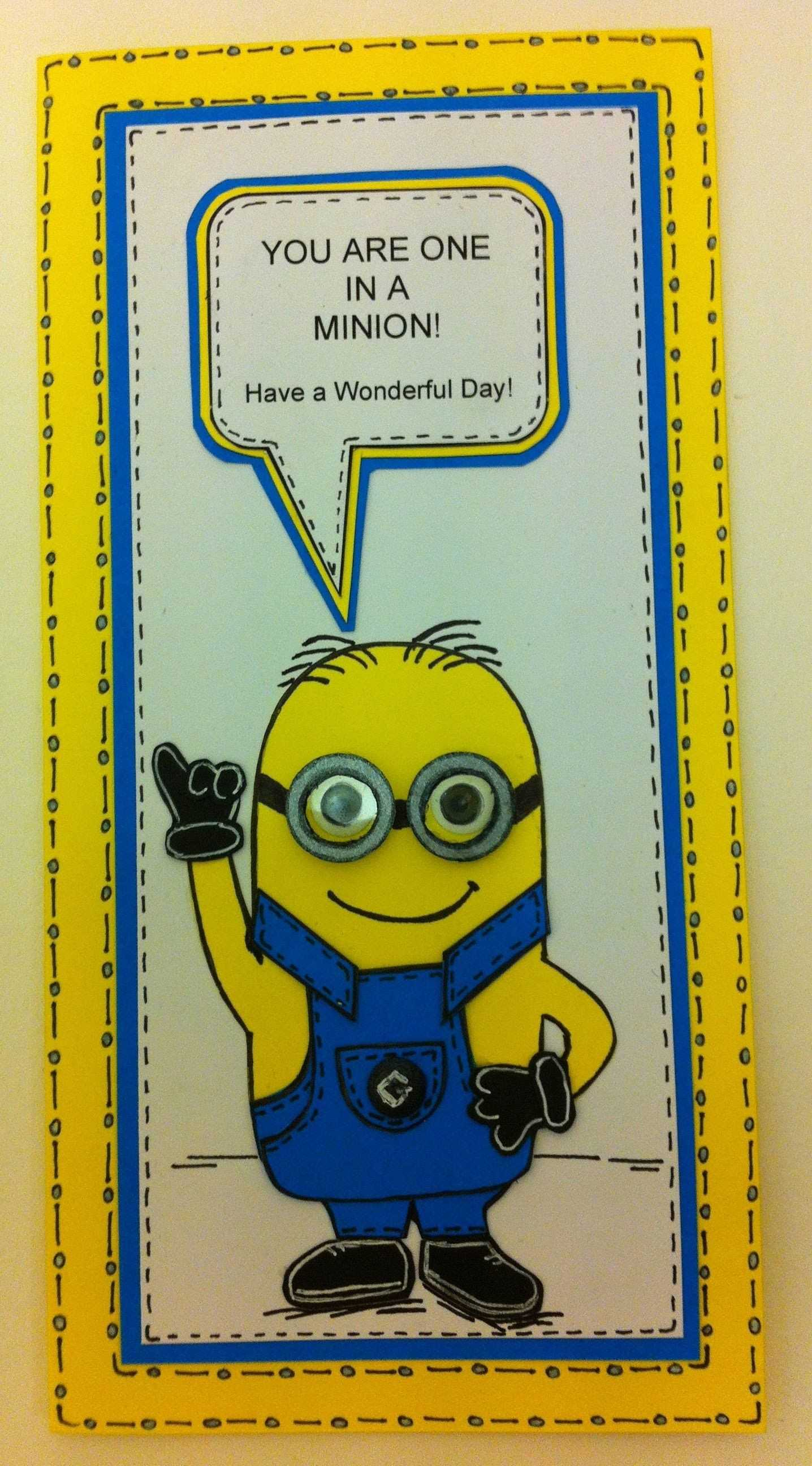 One In A Minion Birthday Card Tutorial (Email Me For Free Throughout Minion Card Template