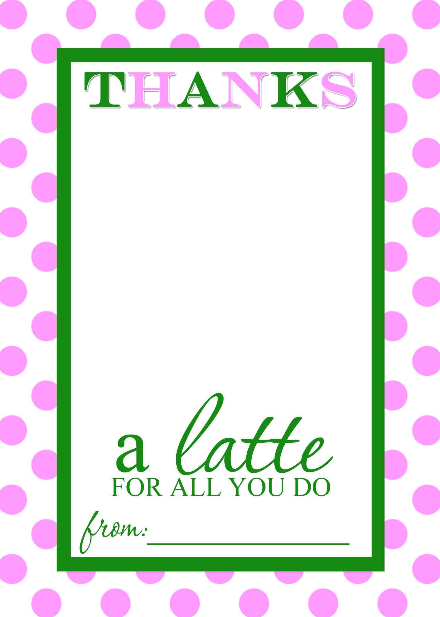 Thanks A Latte Free Printable Gift Card Holder Teacher Gift Inside Thanks A Latte Card Template