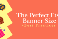 The Perfect Etsy Banner Size & Best Practices within Free Etsy Banner Template