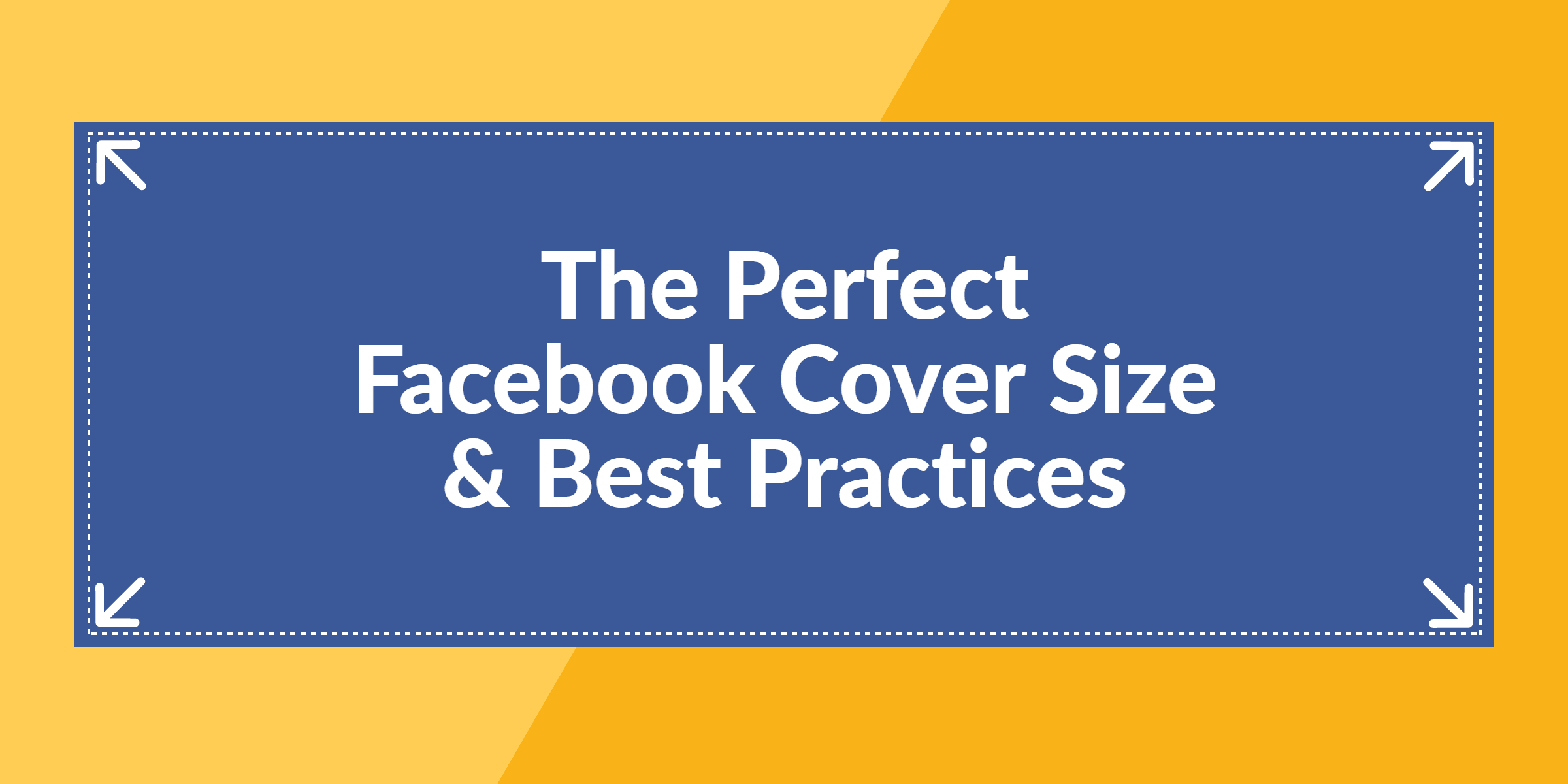 The Perfect Facebook Cover Photo Size & Best Practices (2019 Within Photoshop Facebook Banner Template